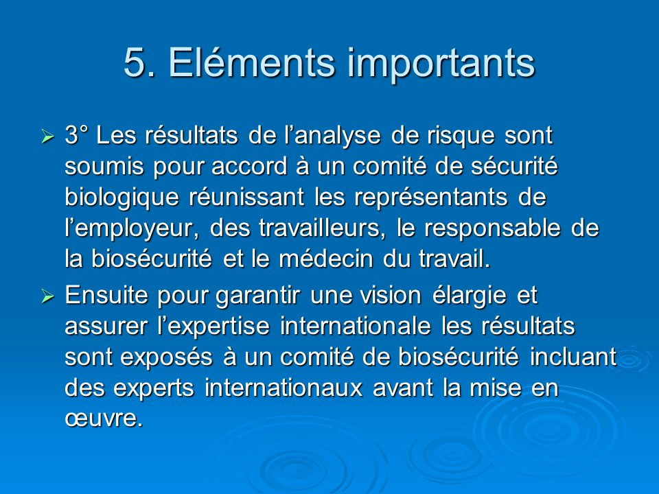 5. Eléments importants