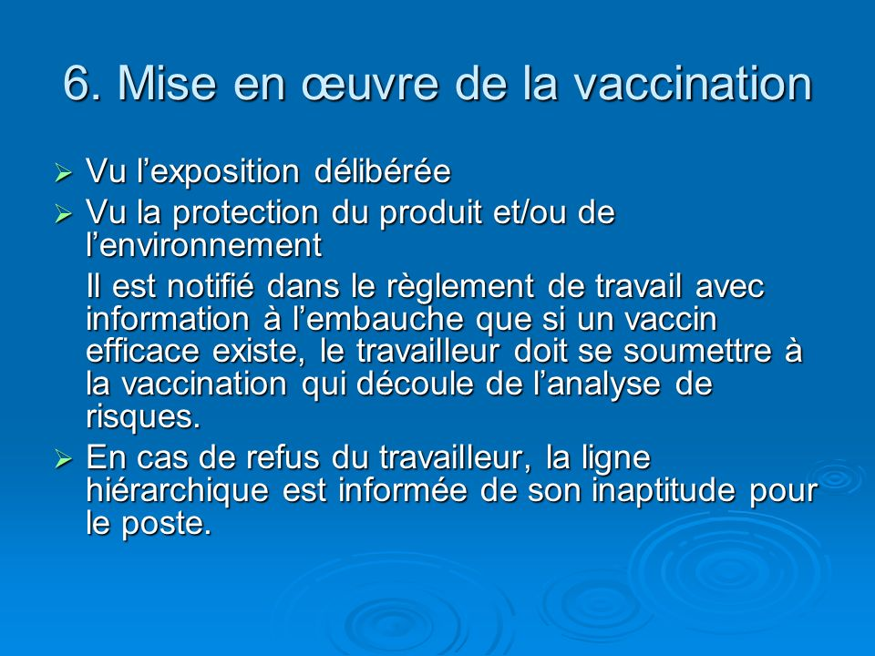 6. Mise en œuvre de la vaccination