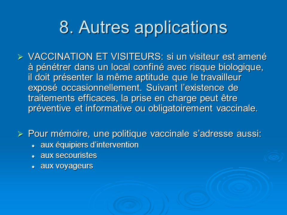 8. Autres applications