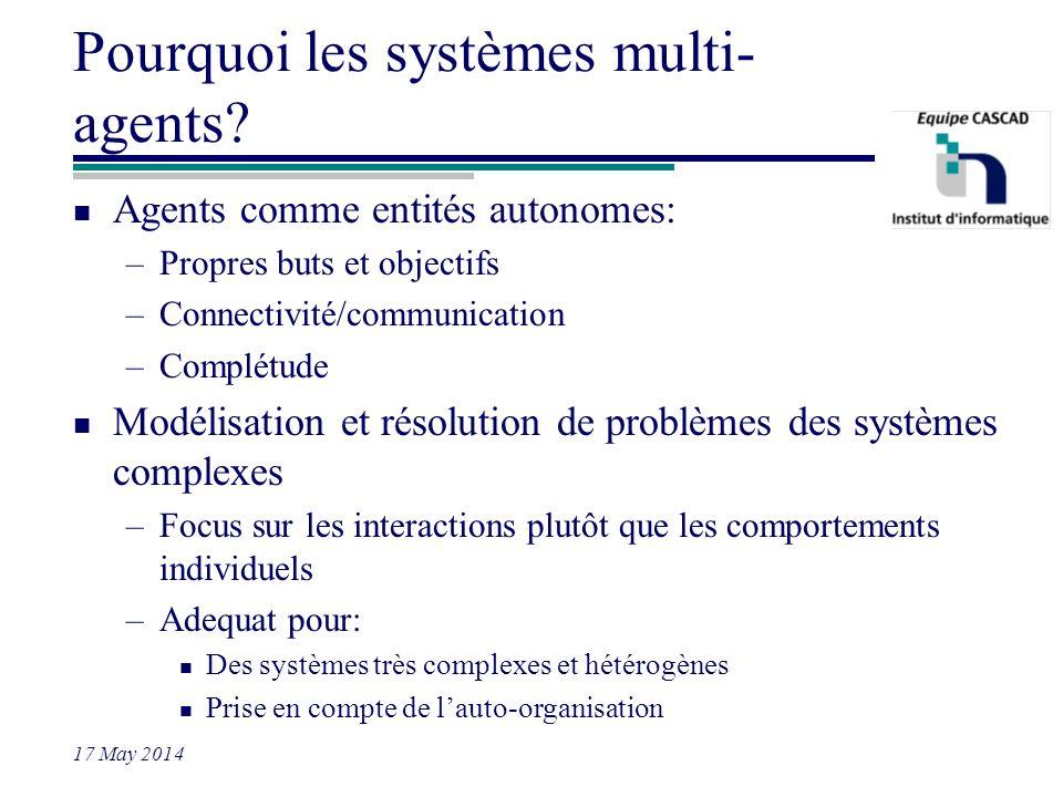 Pourquoi les systèmes multi-agents