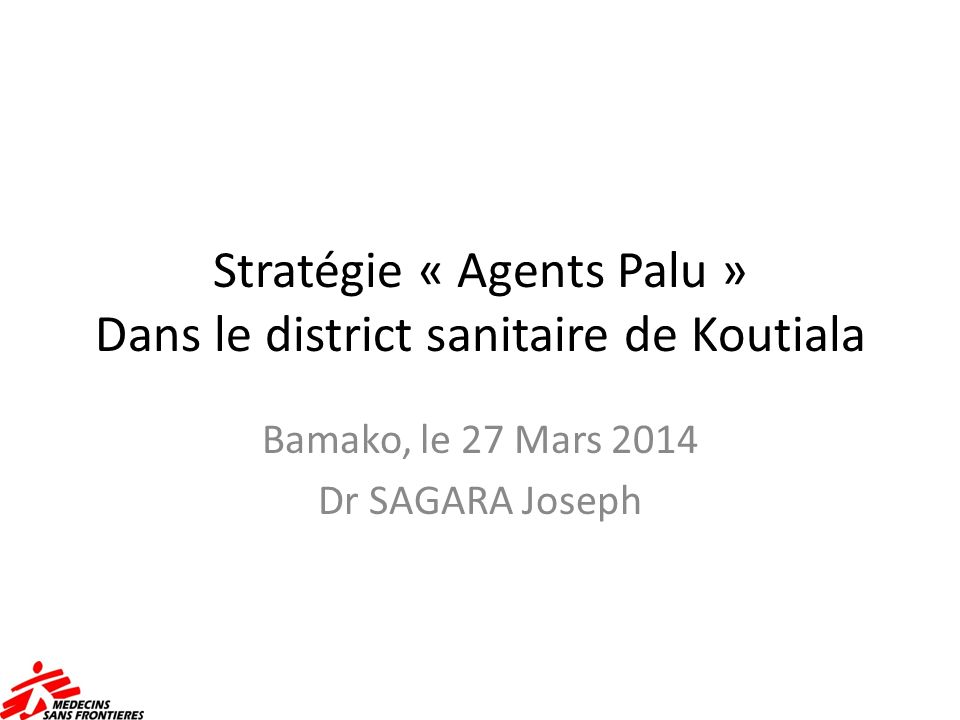 Stratégie « Agents Palu » Dans le district sanitaire de Koutiala