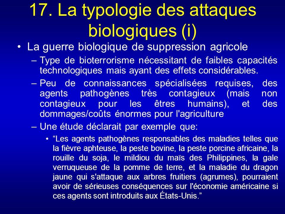 17. La typologie des attaques biologiques (i)