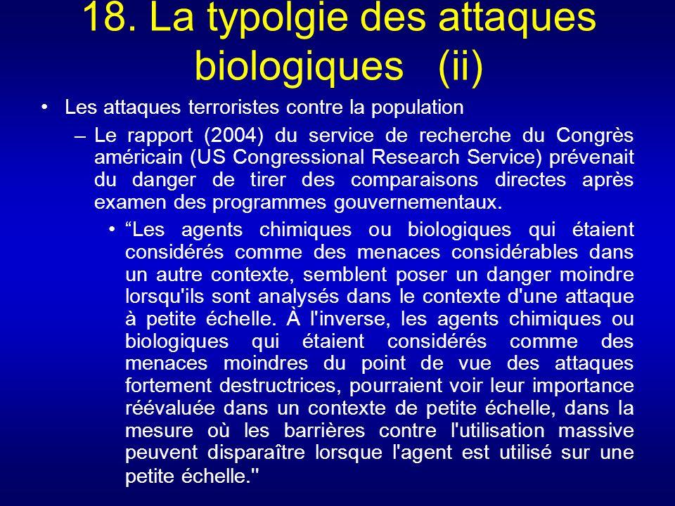 18. La typolgie des attaques biologiques (ii)