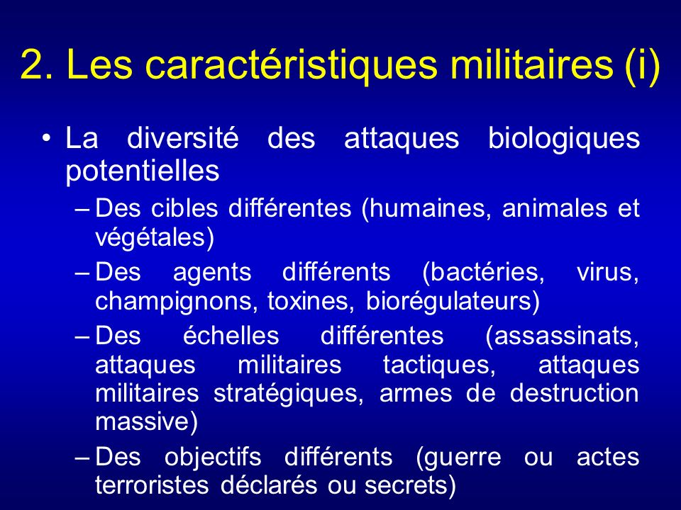 2. Les caractéristiques militaires (i)