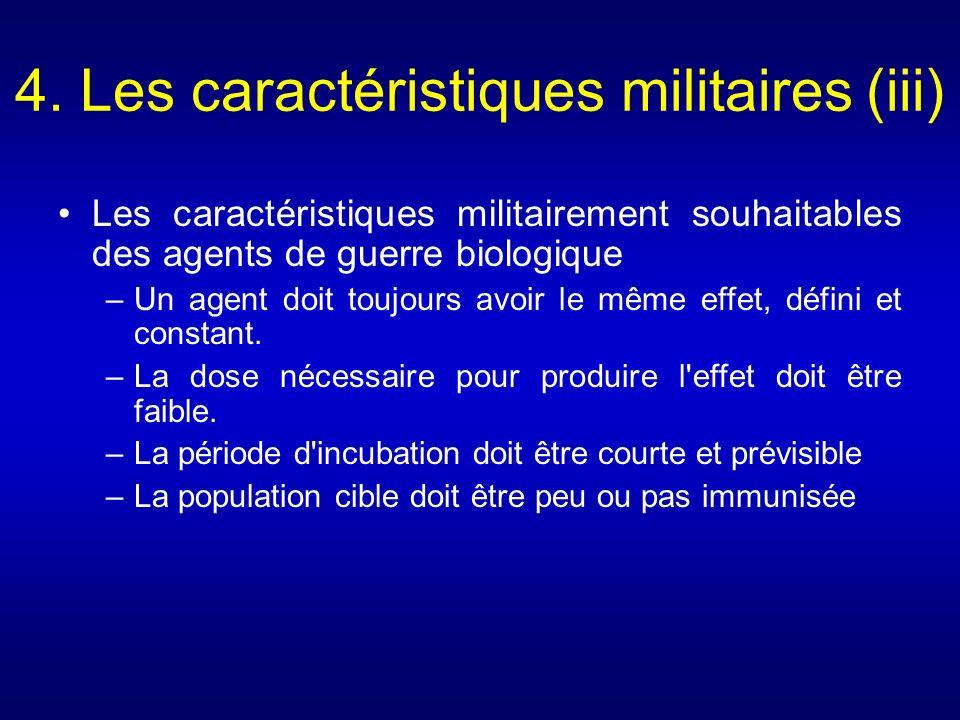 4. Les caractéristiques militaires (iii)