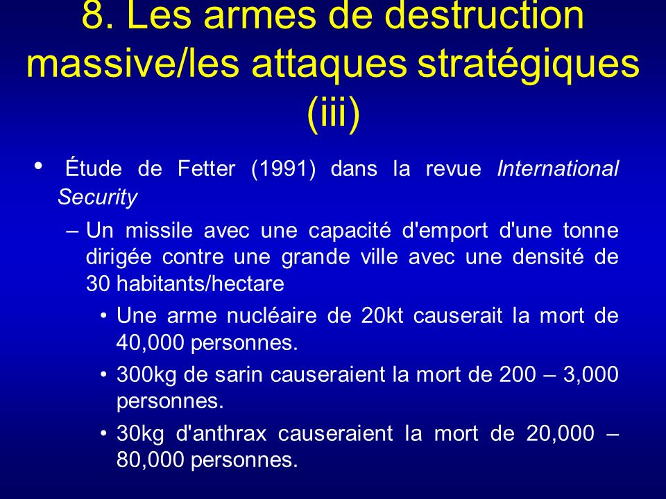 8. Les armes de destruction massive/les attaques stratégiques (iii)