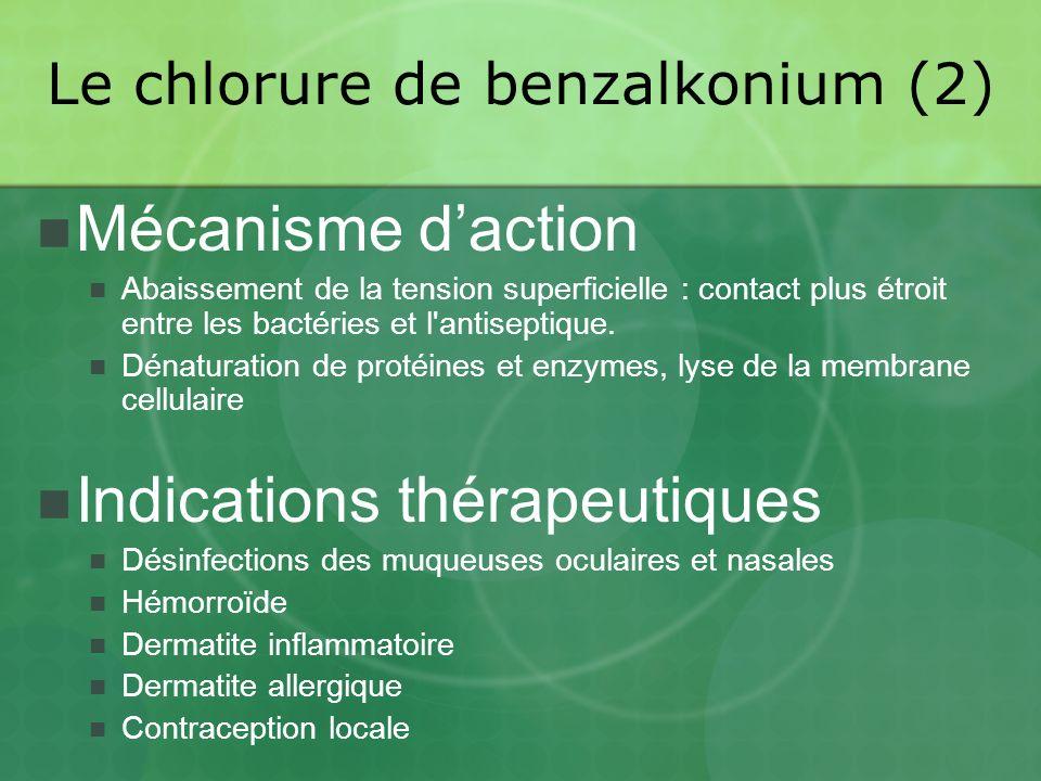 Le chlorure de benzalkonium (2)