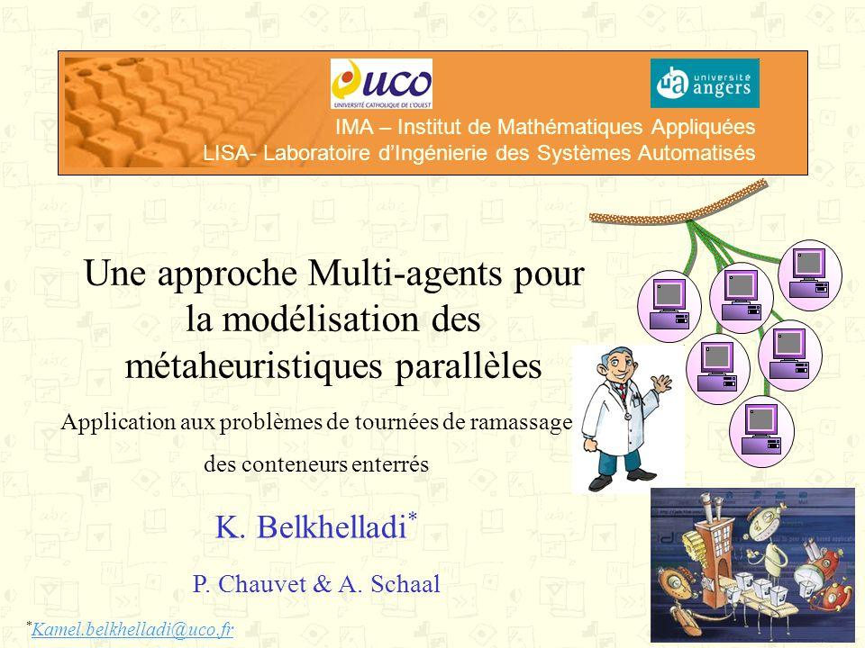 IMA – Institut de Mathématiques Appliquées LISA- Laboratoire d'Ingénierie des Systèmes Automatisés