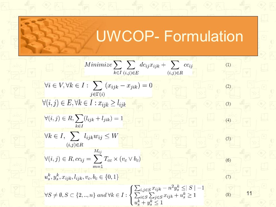 UWCOP- Formulation (1) (2) (3) (4) (5) (6) (7) (8)