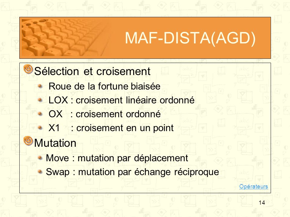 MAF-DISTA(AGD) Sélection et croisement Mutation