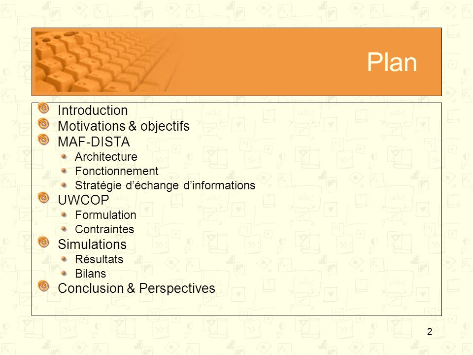 Plan Introduction Motivations & objectifs MAF-DISTA UWCOP Simulations