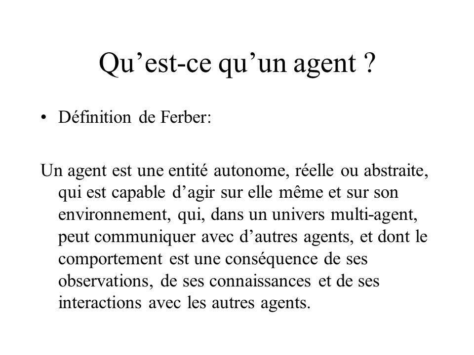 Qu'est-ce qu'un agent Définition de Ferber: