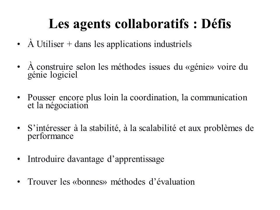 Les agents collaboratifs : Défis