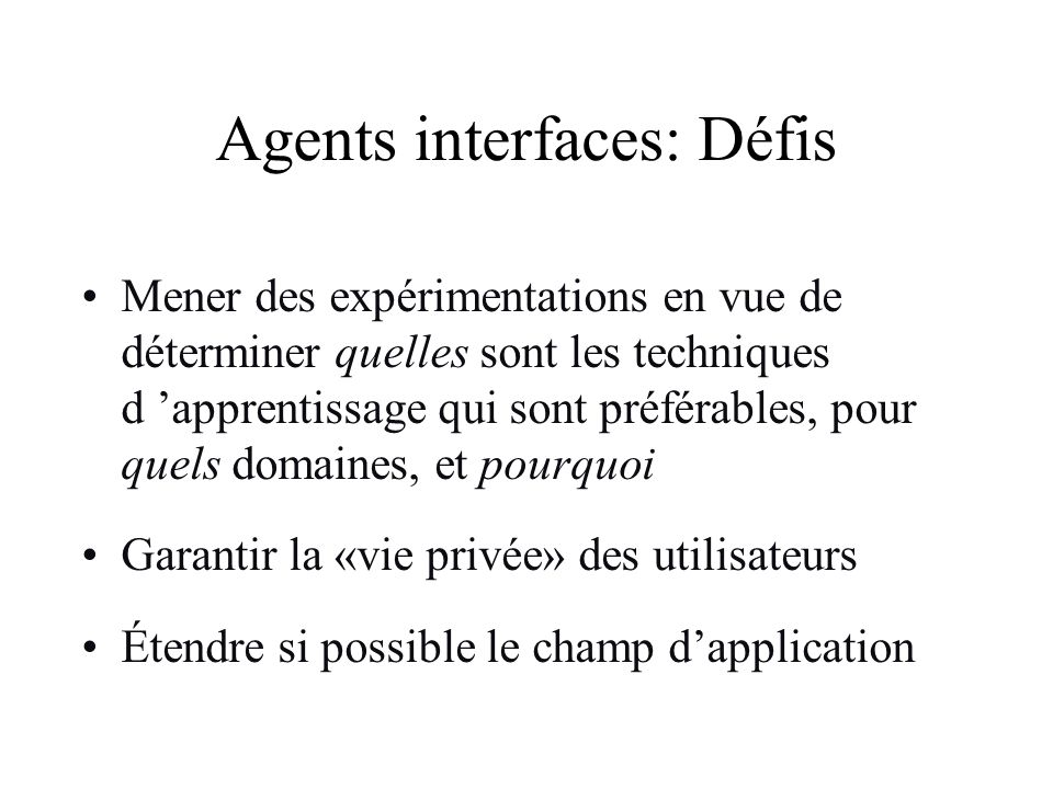 Agents interfaces: Défis