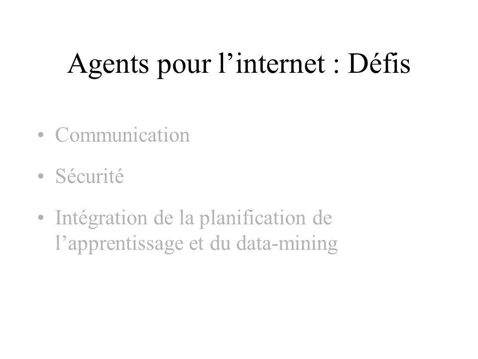 Agents pour l'internet : Défis