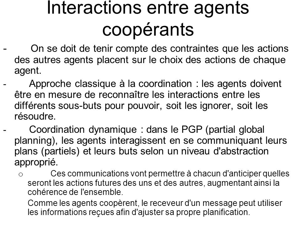 Interactions entre agents coopérants