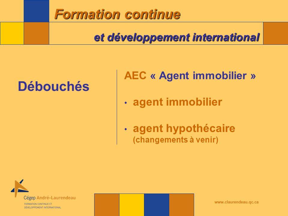 Débouchés agent immobilier agent hypothécaire (changements à venir)