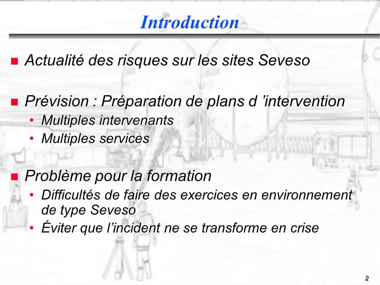 Introduction Actualité des risques sur les sites Seveso