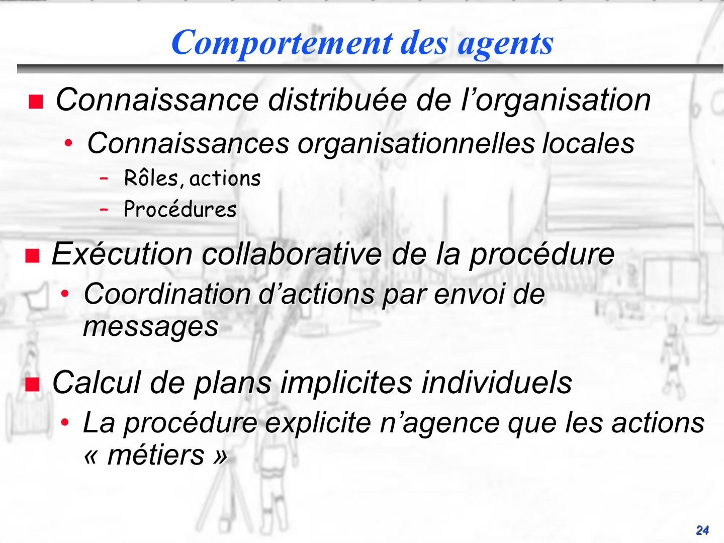 Comportement des agents