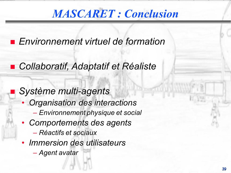 MASCARET : Conclusion Environnement virtuel de formation