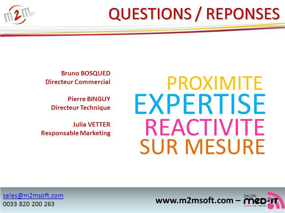 EXPERTISE REACTIVITE SUR MESURE PROXIMITE QUESTIONS / REPONSES