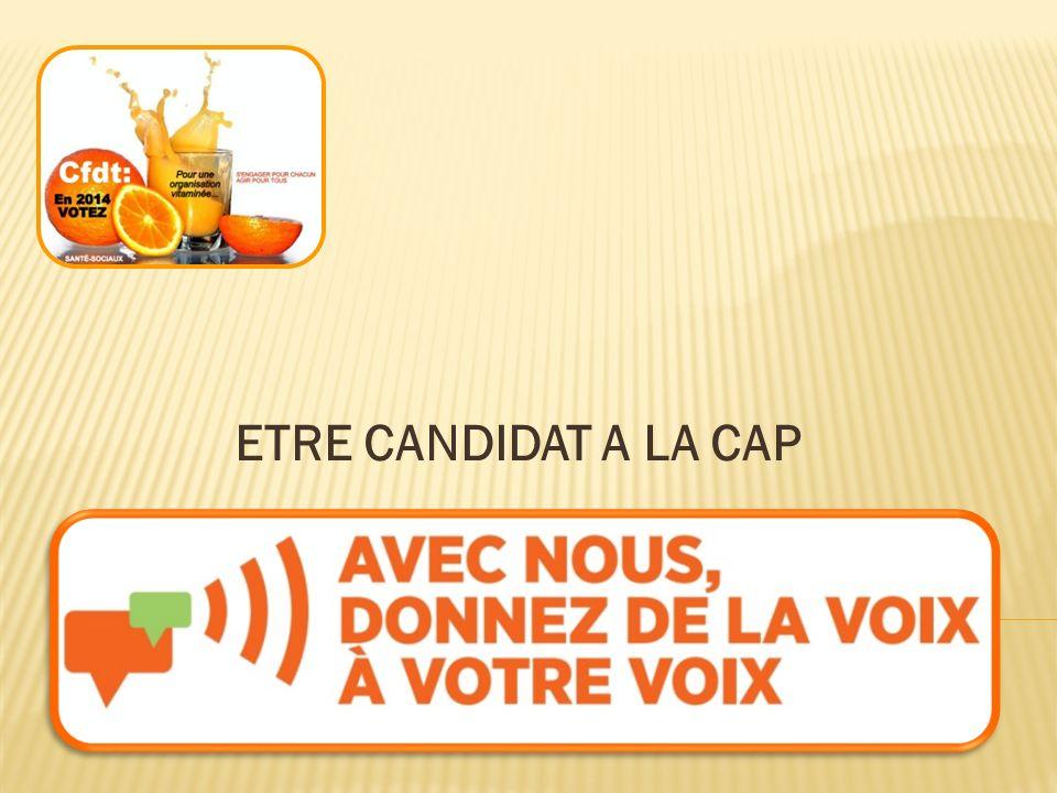 ETRE CANDIDAT A LA CAP