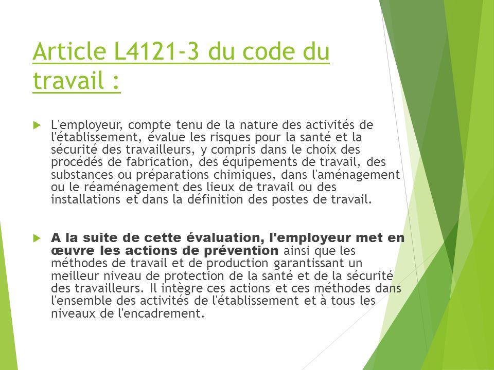 Article L4121-3 du code du travail :