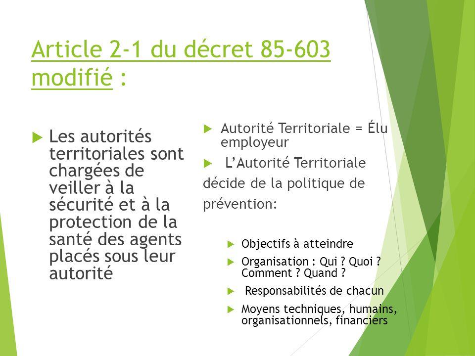 Article 2-1 du décret 85-603 modifié :
