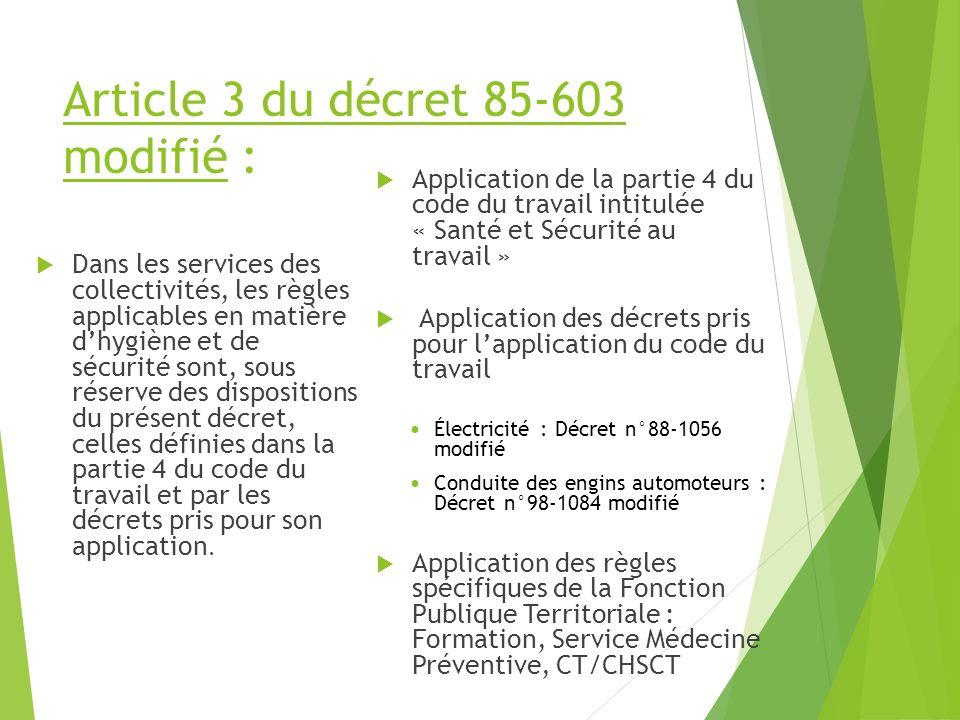 Article 3 du décret 85-603 modifié :