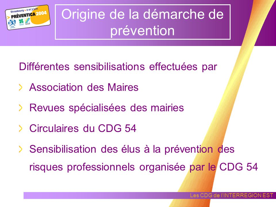 Origine de la démarche de prévention