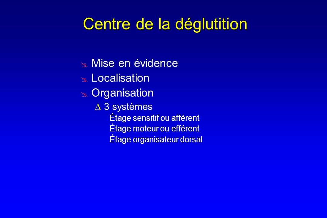 Centre de la déglutition