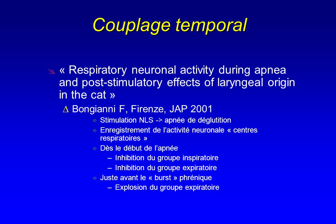 Couplage temporal « Respiratory neuronal activity during apnea and post-stimulatory effects of laryngeal origin in the cat »