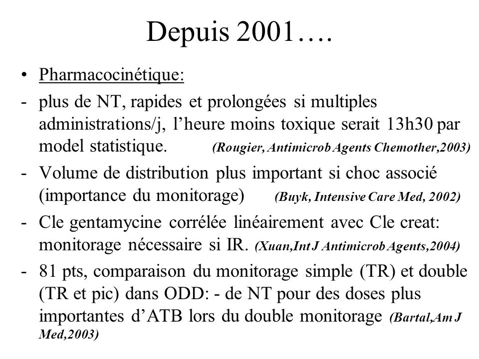 Depuis 2001…. Pharmacocinétique: