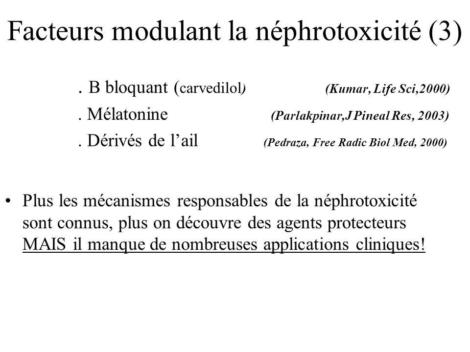 Facteurs modulant la néphrotoxicité (3)