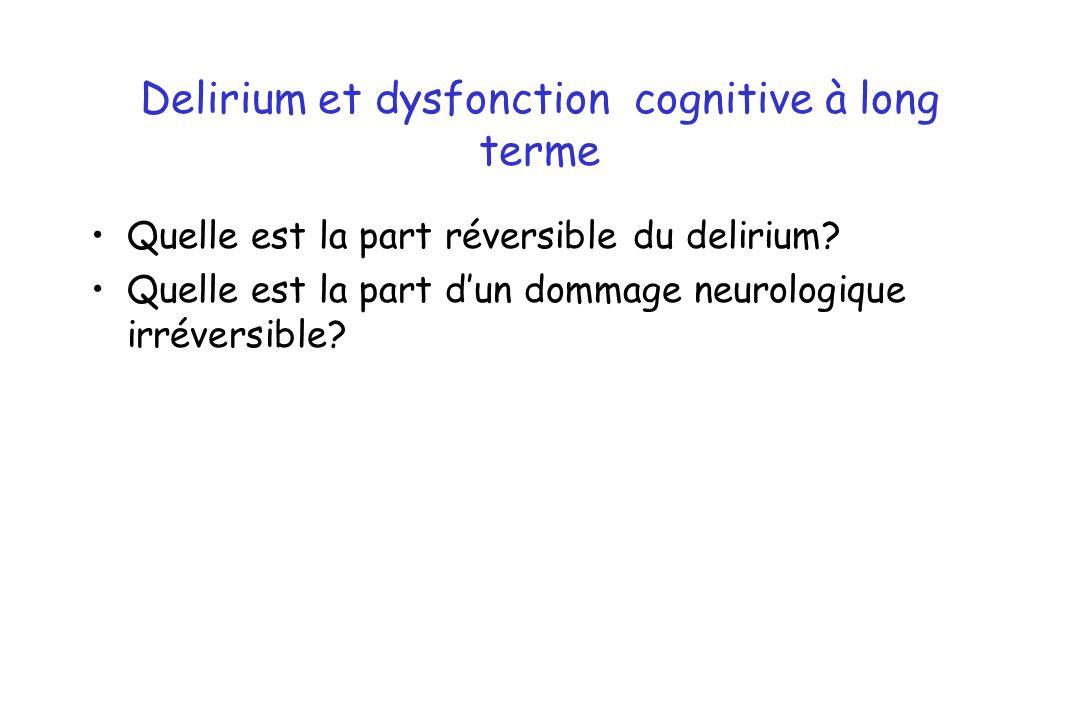 Delirium et dysfonction cognitive à long terme