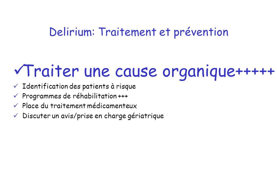 Delirium: Traitement et prévention
