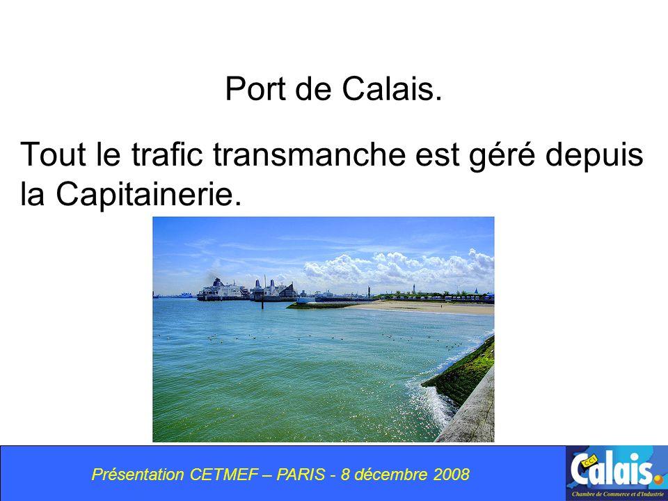 Tout le trafic transmanche est géré depuis la Capitainerie.