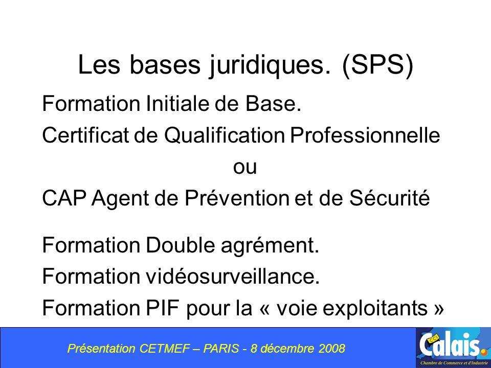 Les bases juridiques. (SPS)