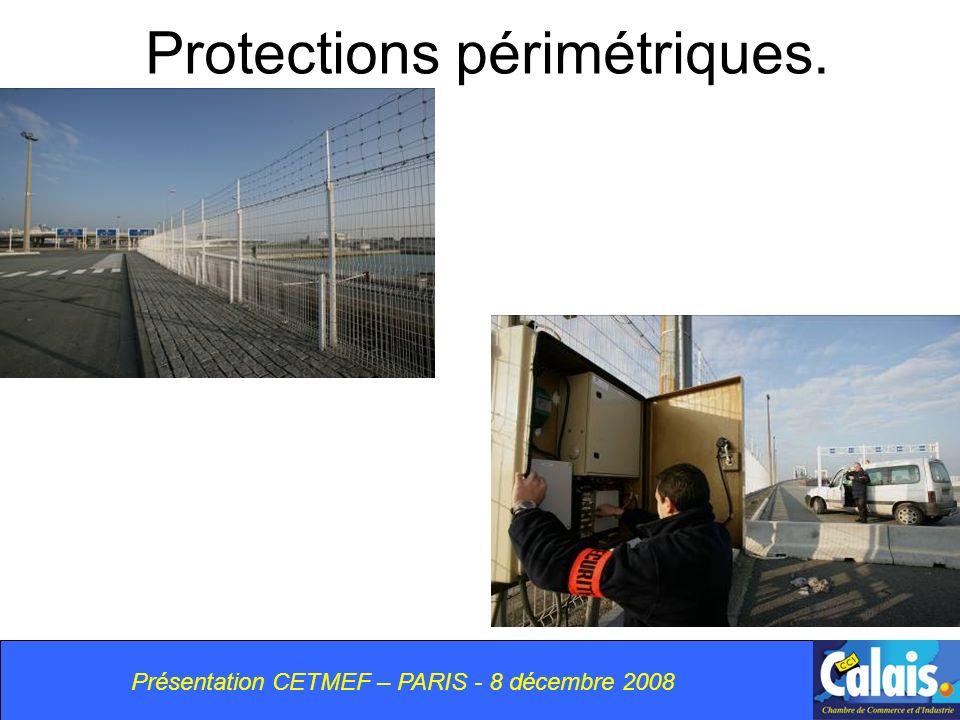 Protections périmétriques.