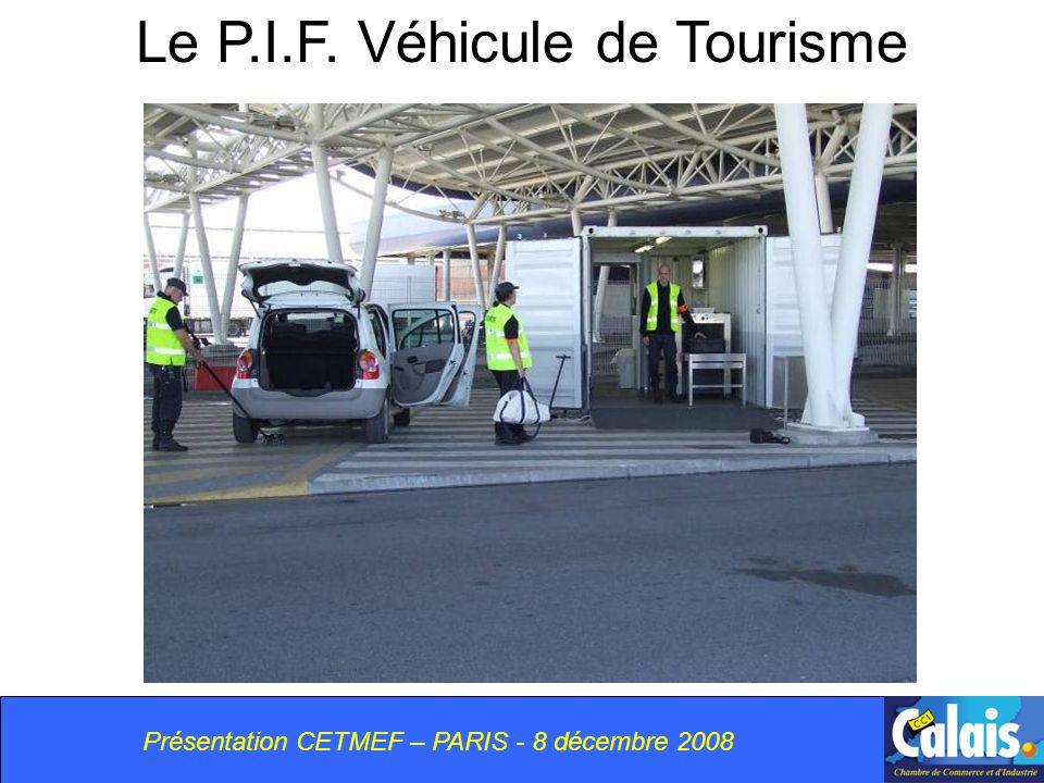 Le P.I.F. Véhicule de Tourisme