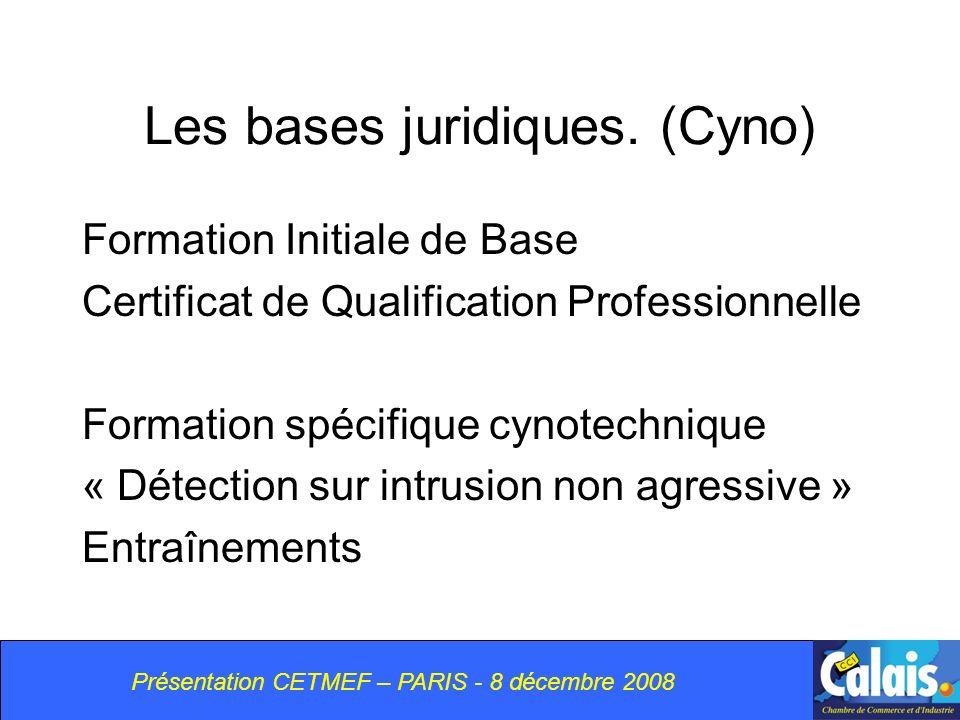Les bases juridiques. (Cyno)