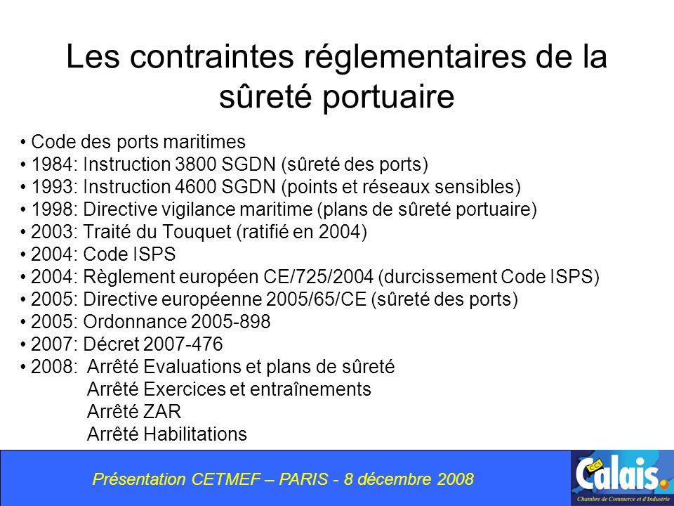 Les contraintes réglementaires de la sûreté portuaire