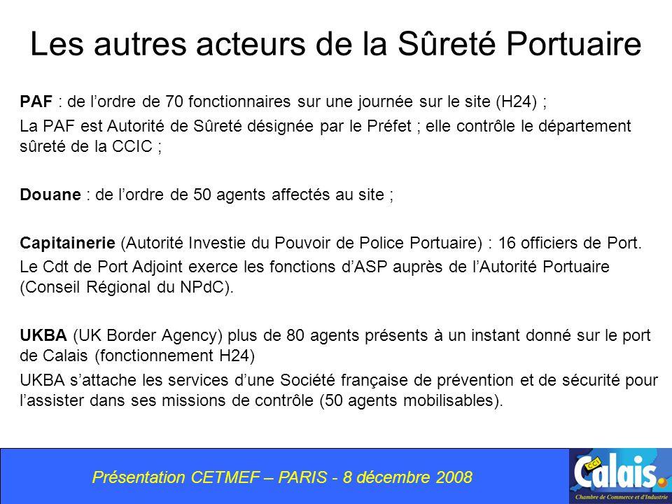 Les autres acteurs de la Sûreté Portuaire