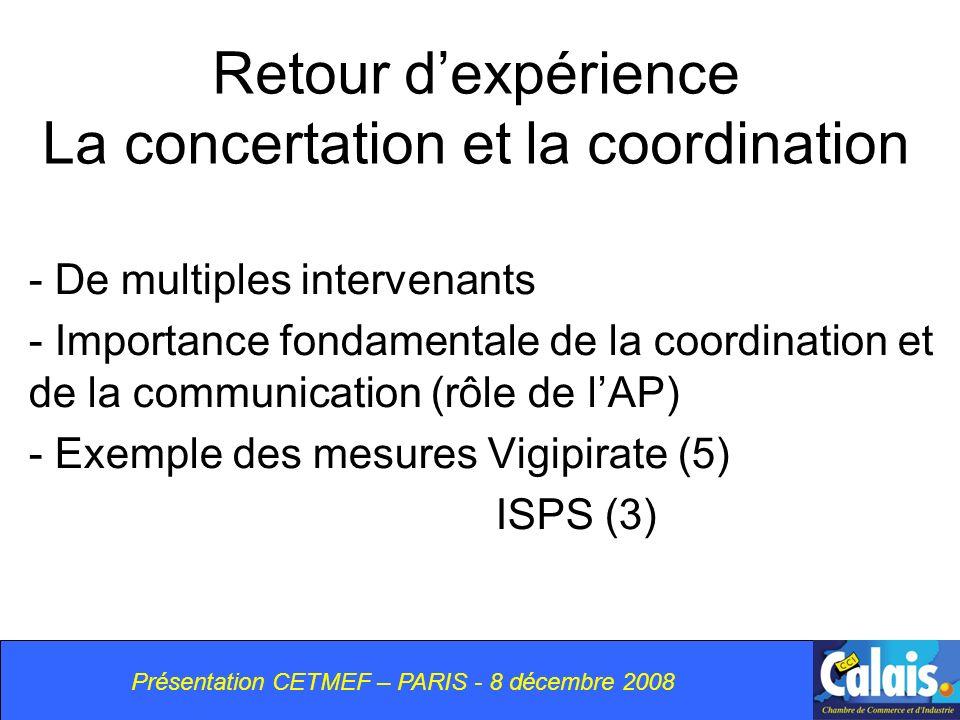 Retour d'expérience La concertation et la coordination