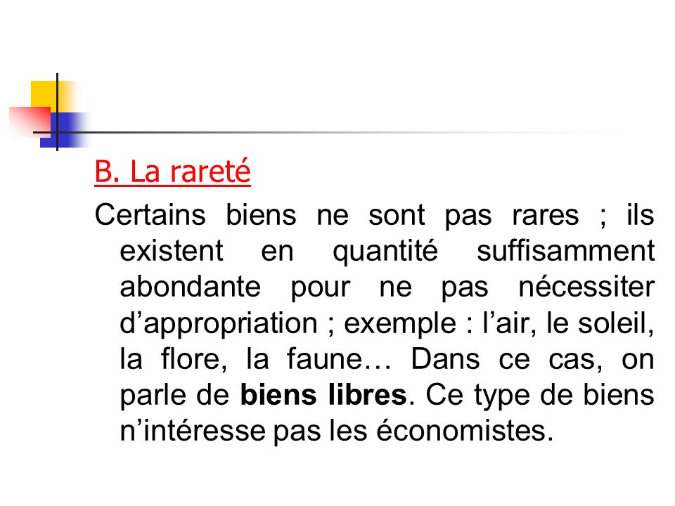 B. La rareté