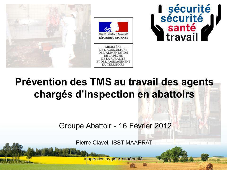 Prévention des TMS au travail des agents chargés d'inspection en abattoirs