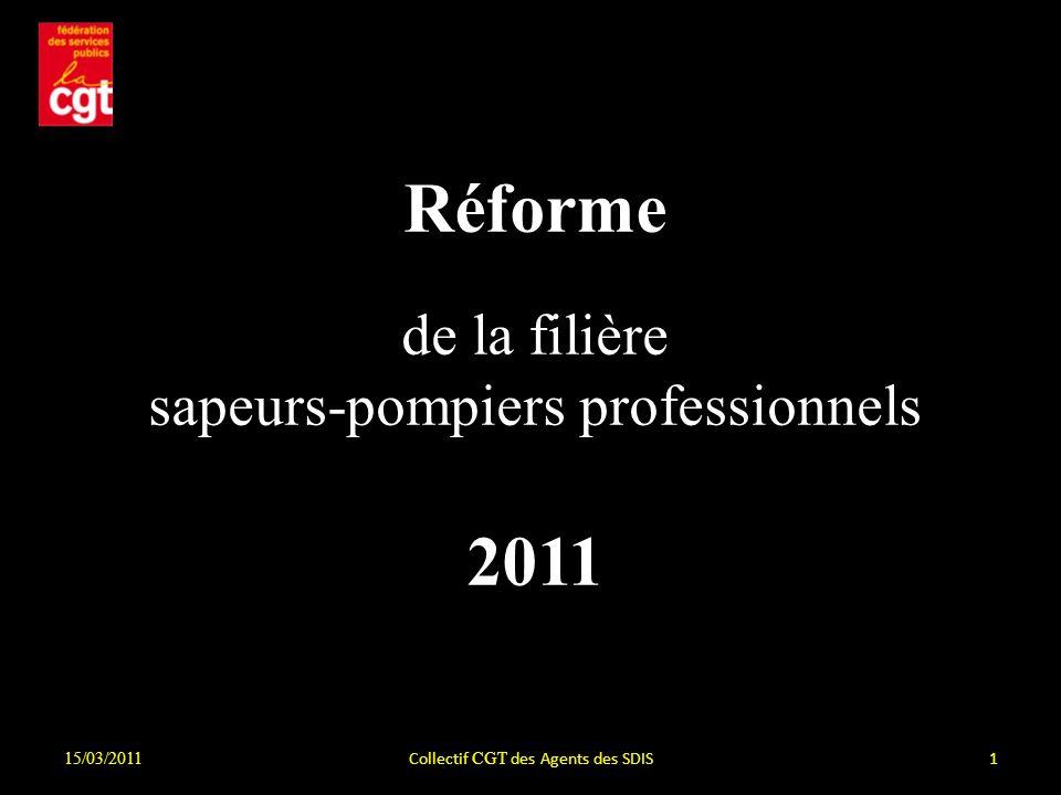Réforme 2011 de la filière sapeurs-pompiers professionnels 15/03/2011