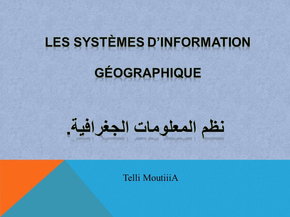 Les systèmes d'information Géographique . نظم المعلومات الجغرافية