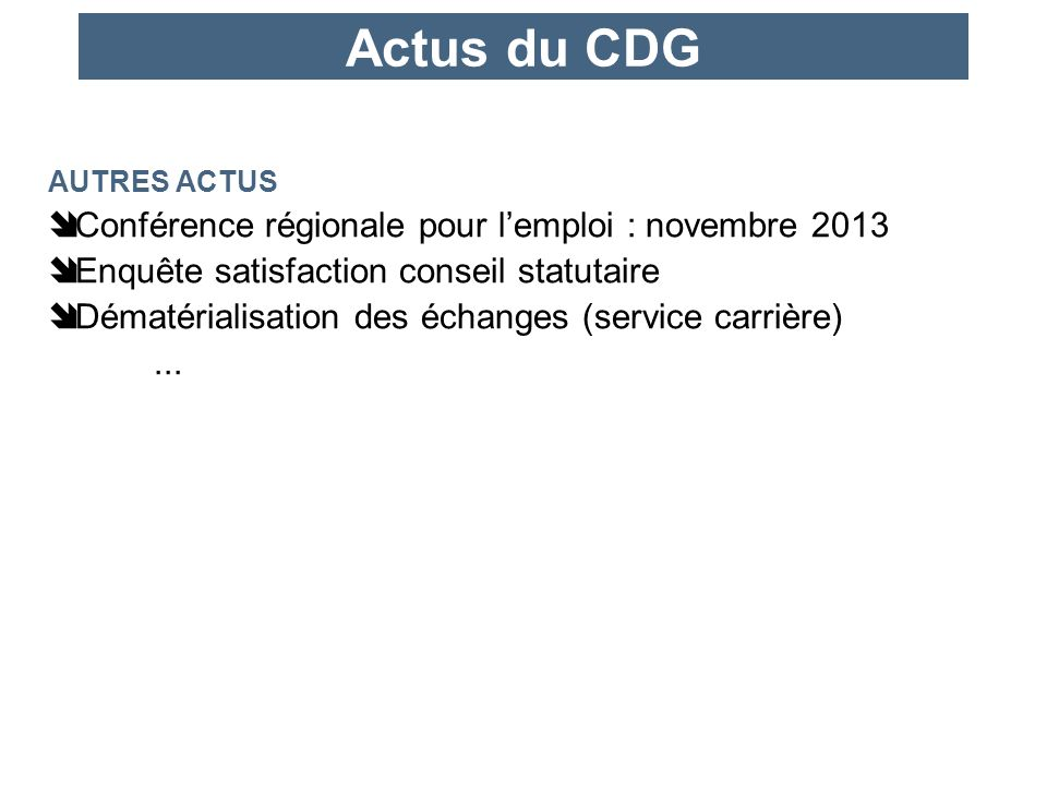 Actus du CDG Conférence régionale pour l'emploi : novembre 2013
