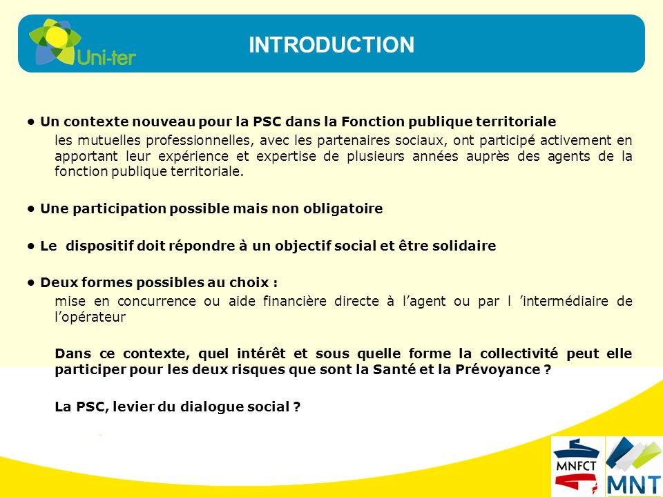 INTRODUCTION • Un contexte nouveau pour la PSC dans la Fonction publique territoriale.